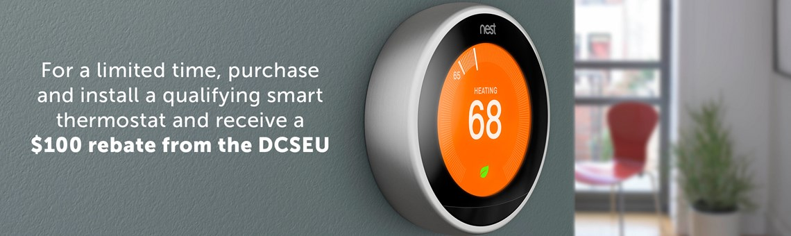 Photo of a Nest smart thermostat. $100 rebates are available from the DCSEU for a limited time.